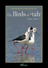 The Birds of Italy, Volume 1: Anatidae - Alcidae