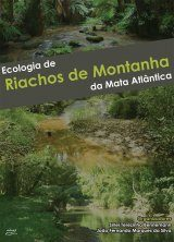 Ecologia de Riachos de Montanha da Mata Atlântica [Ecology of Atlantic Forest Mountain Streams]