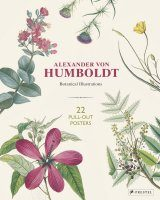 Alexander Von Humboldt – Botanical Illustrations