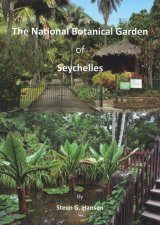 The National Botanical Garden of Seychelles