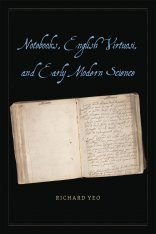 Notebooks, English Virtuosi, and Early Modern Science