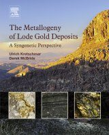 The Metallogeny of Lode Gold Deposits