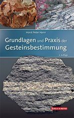 Grundlagen und Praxis der Gesteinsbestimmung [Fundamentals and Practice of Identifying Rocks]