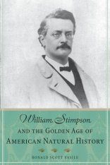 William Stimpson and the Golden Age of American Natural History