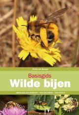 Basisgids Wilde Bijen [Basic Guide to Wild Bees]