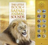 The Little Book of Safari Animal Sounds