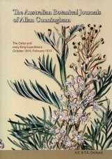 The Australian Botanical Journals of Allan Cunningham, Volume 1