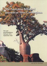 The Australian Botanical Journals of Allan Cunningham, Volume 2