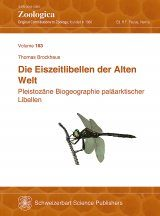 Die Eiszeitlibellen der Alten Welt: Pleistozäne Biogeographie Paläarktischer Libellen [Ice-Age Odonata of the Old World. The Pleistocene Biogeography of Palearctic Dragonflies]