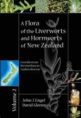 A Flora of the Liverworts and Hornworts of New Zealand, Volume 2