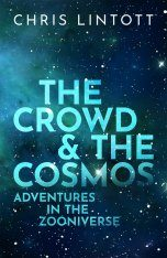 The Crowd & the Cosmos