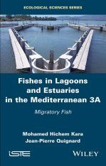 Fishes in Lagoons and Estuaries in the Mediterranean, Volume 3A