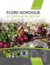 Flore Nordique du Québec et du Labrador, Volume 3 [Nordic Flora of Quebec and Labrador, Volume 3]