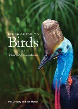 Field Guide to Birds of North Queensland