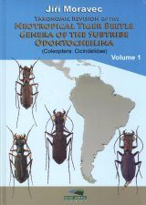 Taxonomic Revision of the Neotropical Tiger Beetle Genera of the Subtribe Odontocheilina (Coleoptera: Cicindelidae), Volume 1