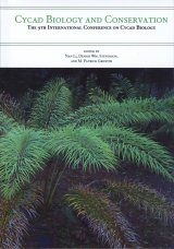 Cycad Biology and Conservation