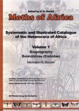 Moths of Africa – Systematic and Illustrated Catalogue of the Heterocera of Africa, Volume 1