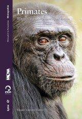 Primates: Biología, Comportamiento y Evolución [Primates: Biology, Behaviour and Evolution]