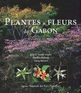 Plantes à Fleurs du Gabon [Flowering Plants of Gabon]