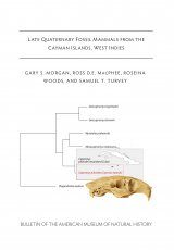 Late Quaternary Fossil Mammals from the Cayman Islands, West Indies