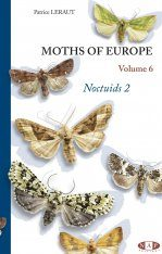 Moths of Europe, Volume 6