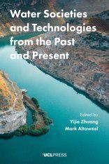 Water Societies and Technologies from the Past and Present