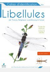 Cahier d'Identification des Libellules de France, Belgique, Luxembourg & Suisse [Identification Guide to the Dragonflies of France, Belgium, Luxembourg & Switzerland]