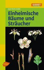 Einheimische Bäume und Sträucher [Native Trees and Shrubs of Germany]