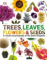 Trees, Leaves, Flowers & Seeds