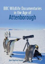 BBC Wildlife Documentaries in the Age of Attenborough
