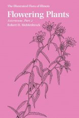 The Illustrated Flora of Illinois, Flowering Plants: Asteraceae, Part 2