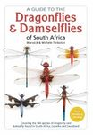 A Guide to the Dragonflies & Damselflies of South Africa