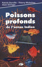 Poissons Profonds de l'Océan Indien [Deep-Sea Fishes of the Indian Ocean]
