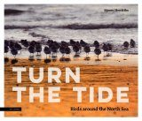Turn the Tide: Birds around the North Sea [English / Dutch]