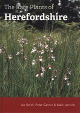 The Rare Plants of Herefordshire