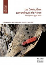 Les Coléoptères Saproxyliques de France: Catalogue Écologique Illustré [The Saproxylic Beetles of France: Illustrated Ecological Catalogue]