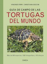 Guía de Campo de las Tortugas del Mundo [Field Guide to the Turtles of the World]
