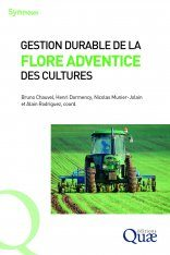 Gestion Durable de la Flore Adventice des Cultures [Sustainable Management of Agricultural Weeds]