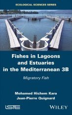 Fishes in Lagoons and Estuaries in the Mediterranean, Volume 3B