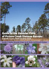 Guide to the Vascular Flora of Picture Creek Diabase Barrens, Granville County, North Carolina, U.S.A.