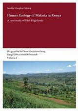 Human Ecology of Malaria in a Rural Highland Region of South-West Kenya