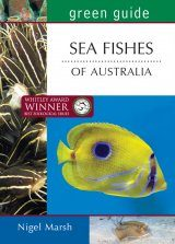 Green Guide: Sea Fishes of Australia