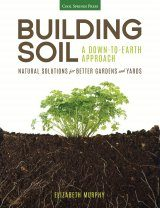 Building Soil – A Down-to-Earth Approach