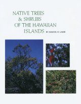 Native Trees & Shrubs of the Hawaiian Islands