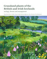 Grassland Plants of the British and Irish Lowlands