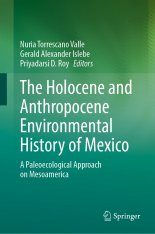 The Holocene and Anthropocene Environmental History of Mexico