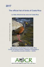 The Official List of Birds of Costa Rica / La Lista Oficial de las Aves de Costa Rica
