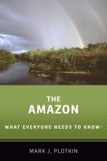The Amazon: What Everyone Needs to Know
