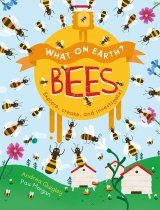 What On Earth? – Bees