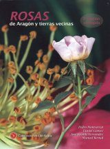 Rosas de Aragón y Tierras Vecinas [Roses of Aragon and Neighbouring Lands]